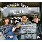 South West City: I told the Officer it was ALL GAYLA'S IDEA.
