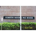 Plymouth: Plymouth National Wax Museum (now condominiums)